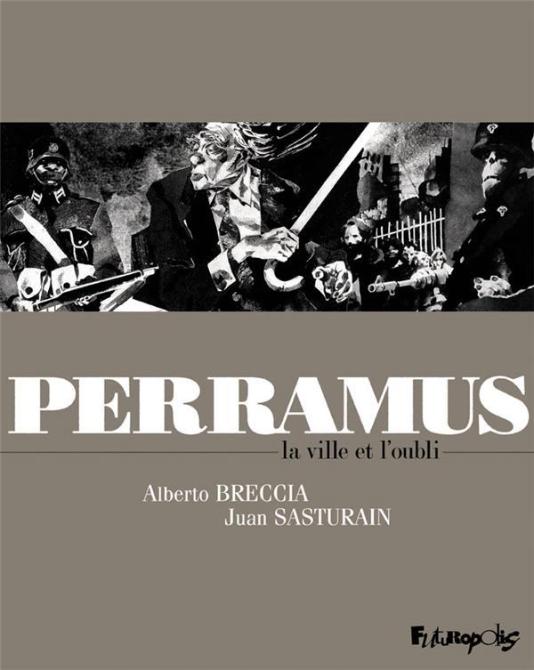 PERRAMUS  -  LA VILLE ET L'OUBLI