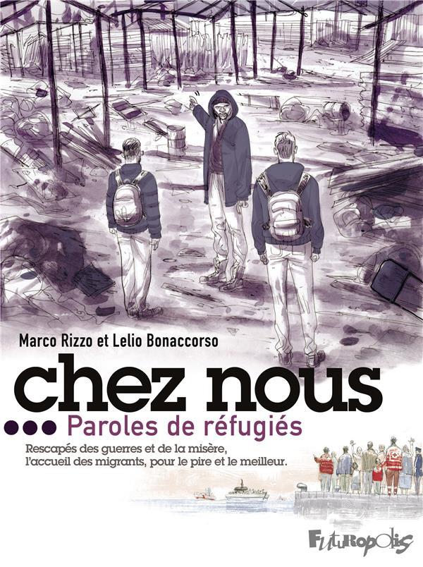 CHEZ NOUS - PAROLES DE REFUGIES