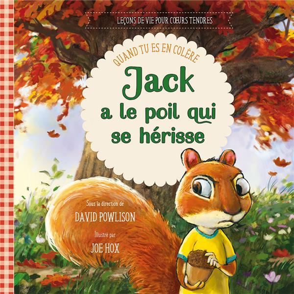 JACK A LE POIL QUI SE HERISSE