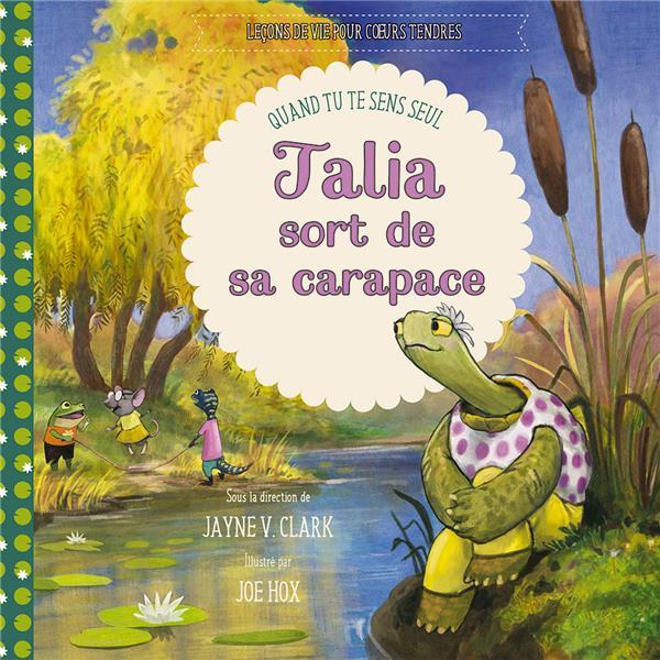 TALIA SORT DE SA CARAPACE