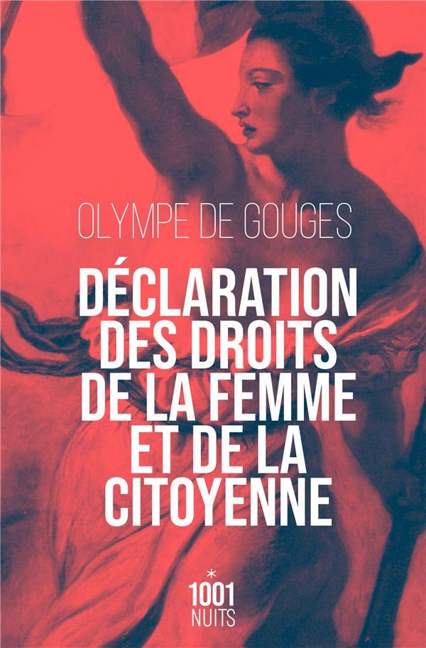 DECLARATION DES DROITS DE LA FEMME ET DE LA CITOYENNE GOUGES OLYMPE 1001 NUITS