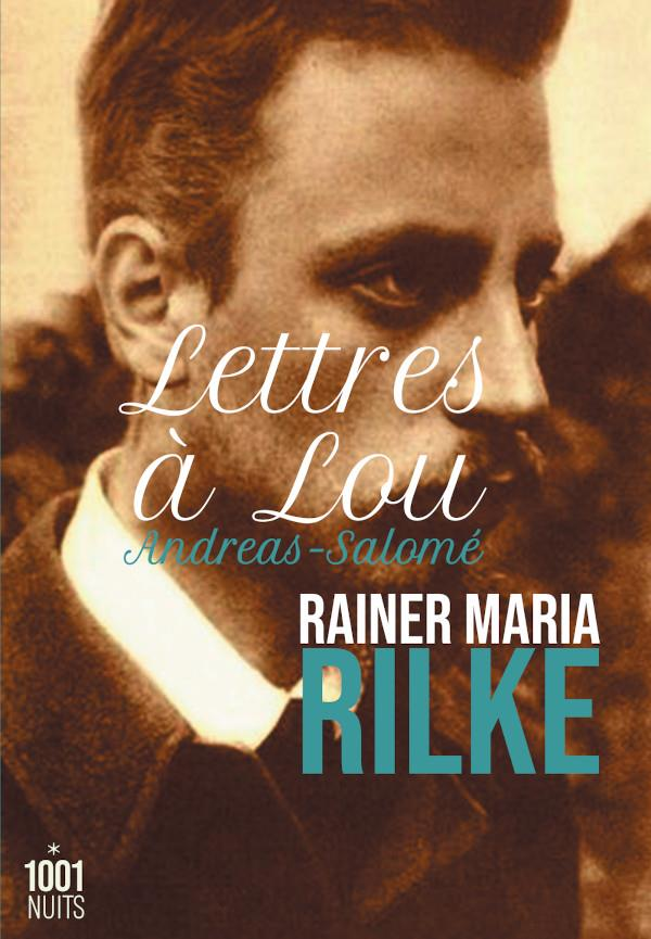 LETTRES A LOU ANDREAS-SALOME