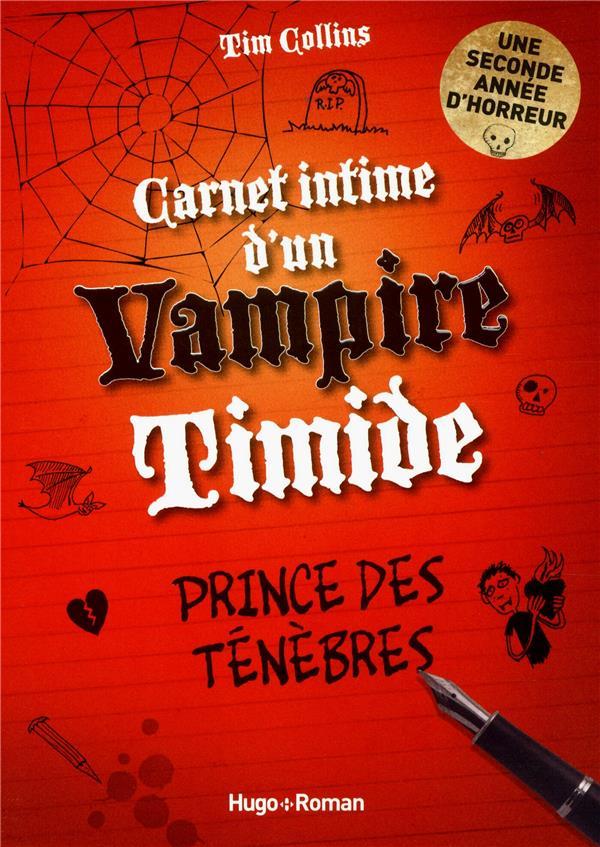 CARNET INTIME D'UN VAMPIRE TIMIDE T.2 COLLINS TIM HUGO JEUNESSE