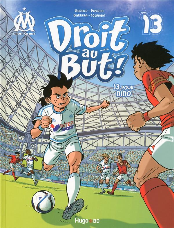 DROIT AU BUT - TOME 13 POUR NI AGNELLO/DAVOINE Hugo BD