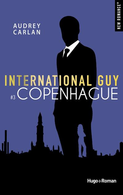 INTERNATIONAL GUY - TOME 3 COPENHAGUE  HUGO JEUNESSE