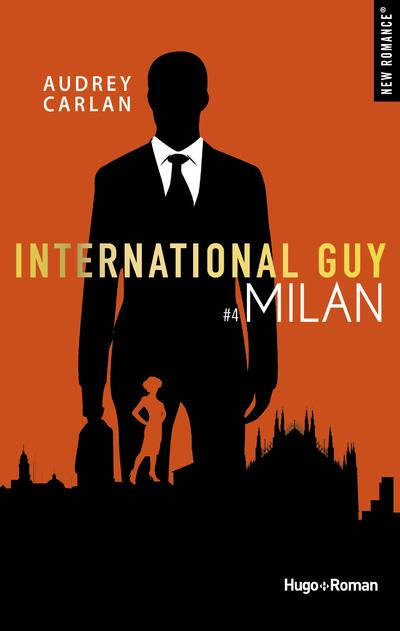 INTERNATIONAL GUY - TOME 4 MILAN  HUGO JEUNESSE