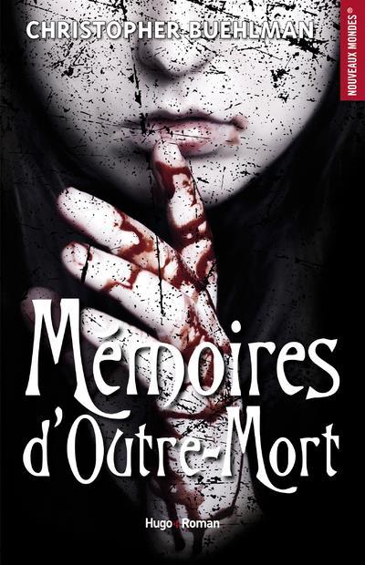 MEMOIRES D-OUTRE-MORT