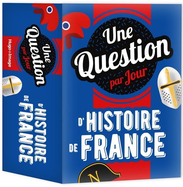 UNE QUESTION D'HISTOIRE DE FRANCE PAR JOUR 2020 COLLECTIF HUGO JEUNESSE