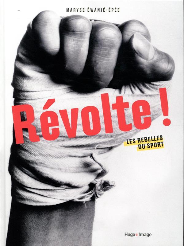 révolte ! les rebelles du sport EWANJE-EPEE MARYSE HUGO JEUNESSE