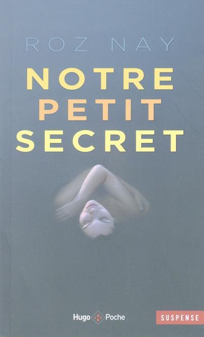 NOTRE PETIT SECRET