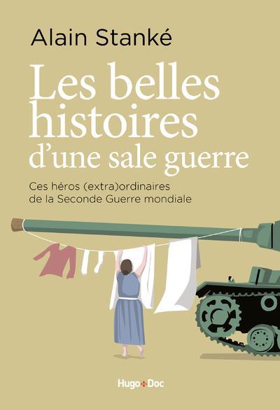BELLES HISTOIRES D'UNE SALE GUERRE STANKE ALAIN HUGO JEUNESSE