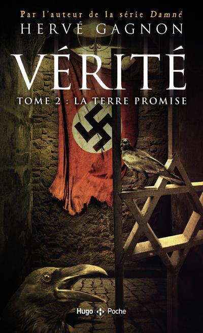 VERITE T.2  -  LA TERRE PROMISE GAGNON, HERVE HUGO JEUNESSE