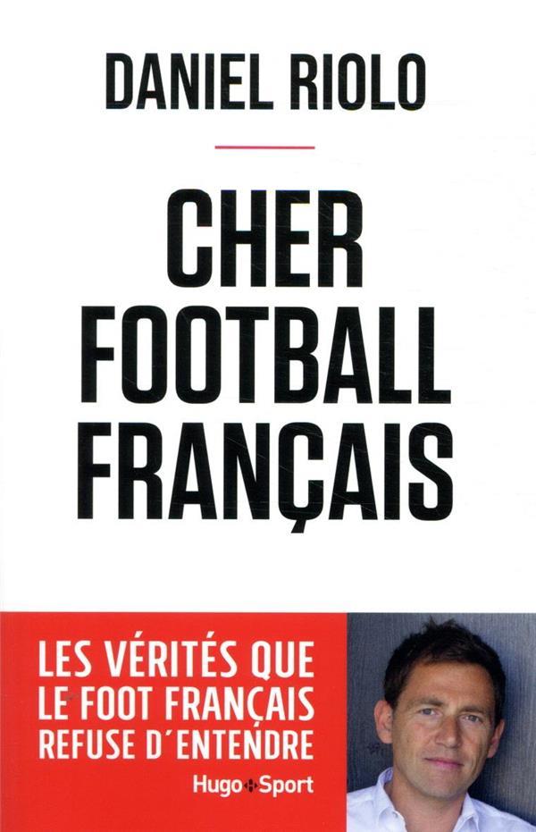 CHER FOOTBALL FRANCAIS RIOLO DANIEL HUGO JEUNESSE