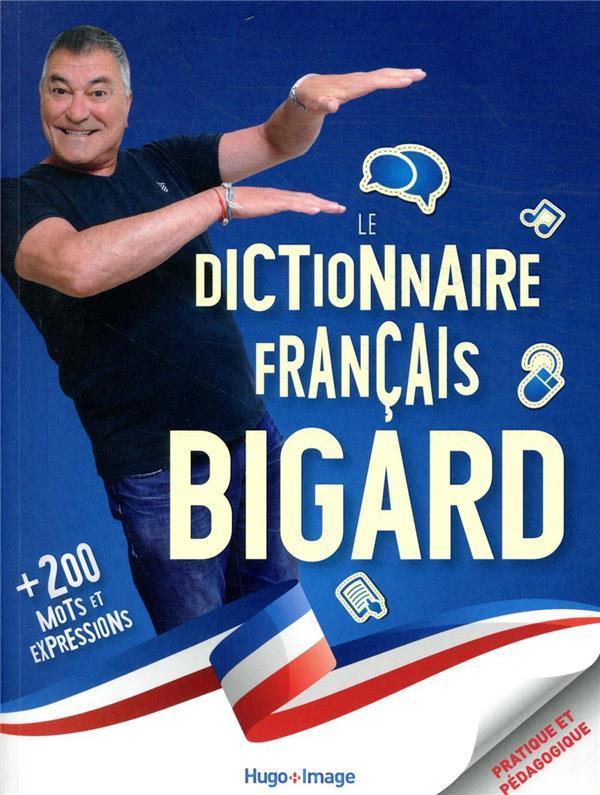 LE DICTIONNAIRE BIGARD FRANCAIS BIGARD, JEAN-MARIE HUGO JEUNESSE