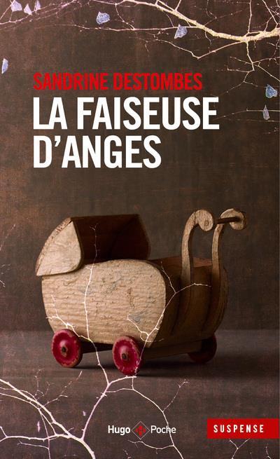 LA FAISEUSE D'ANGES DESTOMBES, SANDRINE HUGO JEUNESSE