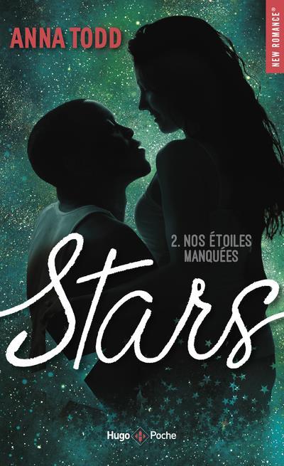 STARS T.2  -  NOS ETOILES MANQUEES TODD, ANNA HUGO JEUNESSE