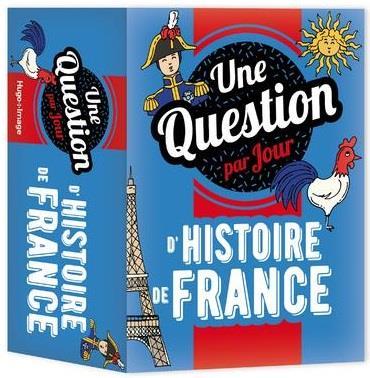 UNE QUESTION D'HISTOIRE DE FRANCE PAR JOUR (EDITION 2022) COLLECTIF HUGO JEUNESSE