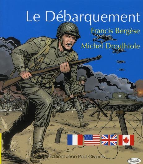 LE DEBARQUEMENT Droulhiole Michel J.-P. Gisserot