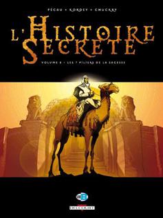 L'HISTOIRE SECRETE T.8  -  LES 7 PILIERS DE LA SAGESSE PECAU-J.P DELCOURT