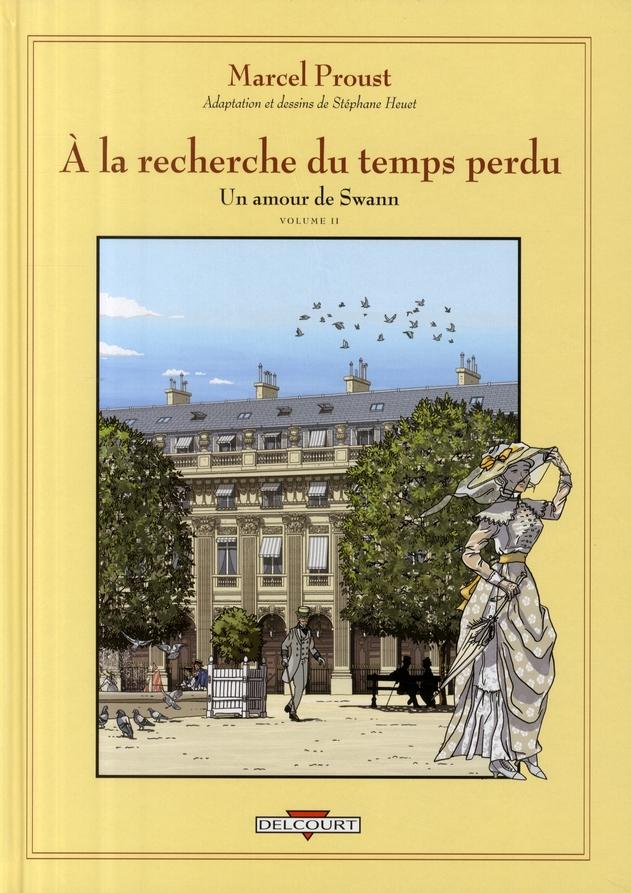 A LA RECHERCHE DU TEMPS PERDU T.5  -  UN AMOUR DE SWANN T.2 HEUET STEPHANE DELCOURT