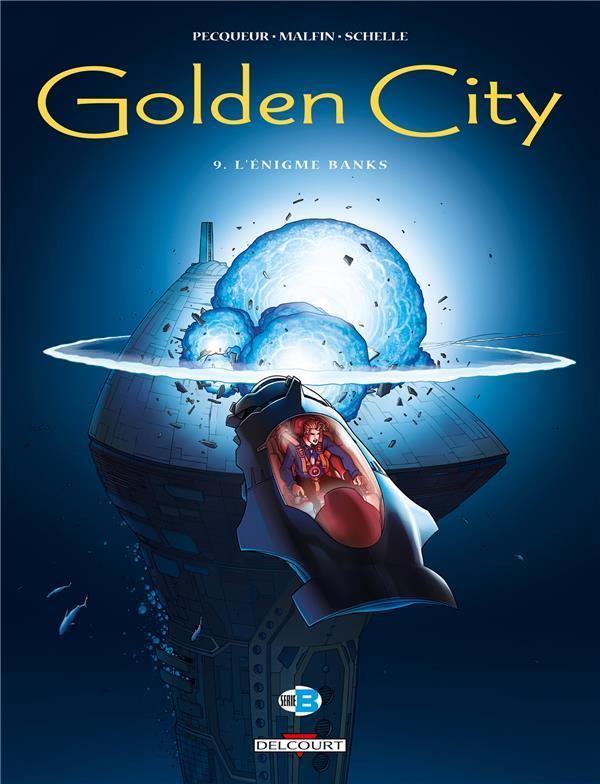 GOLDEN CITY T.9  -  L'ENIGME BANKS