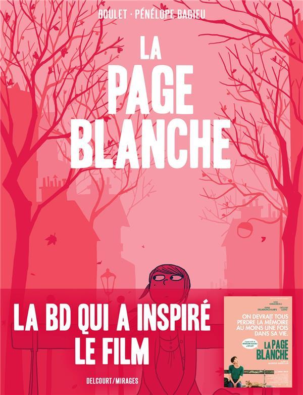 LA PAGE BLANCHE BOULET/BAGIEU DELCOURT