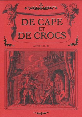 DE CAPE ET DE CROCS COFFRET T01 A T03 ED. 2012
