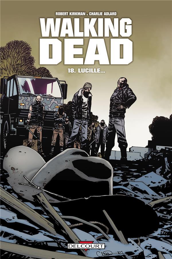 WALKING DEAD T18 - LUCILLE...