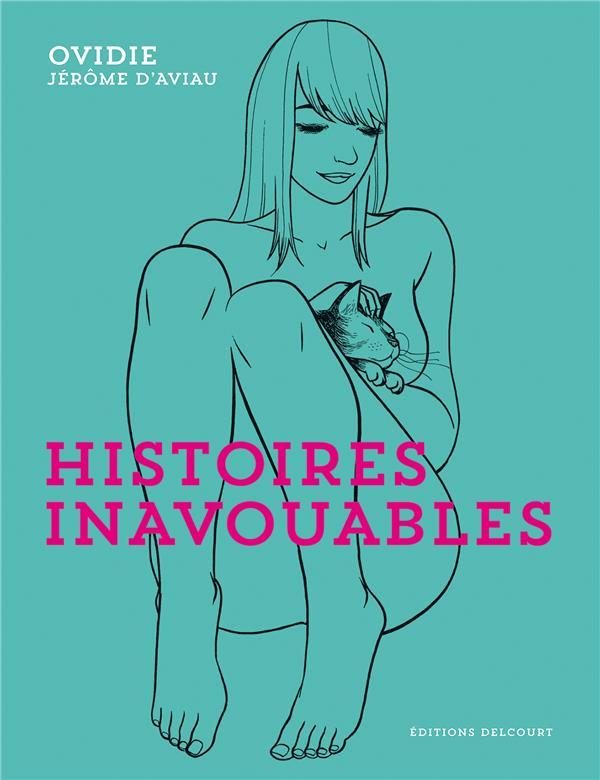 HISTOIRES INAVOUABLES Ovidie Delcourt