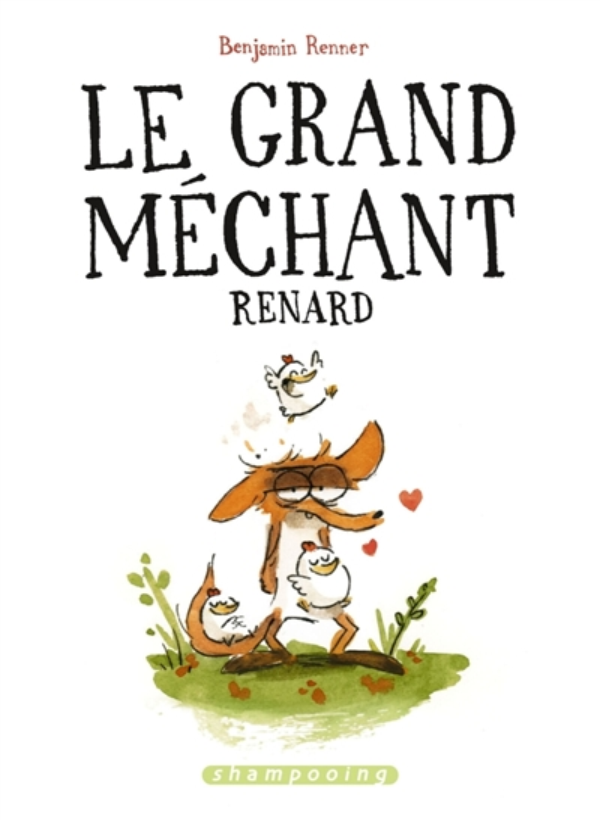LE GRAND MECHANT RENARD Renner Benjamin Delcourt