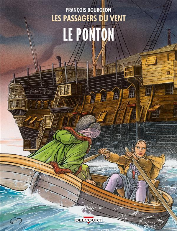 LES PASSAGERS DU VENT T2 - LE PONTON Bourgeon François Delcourt