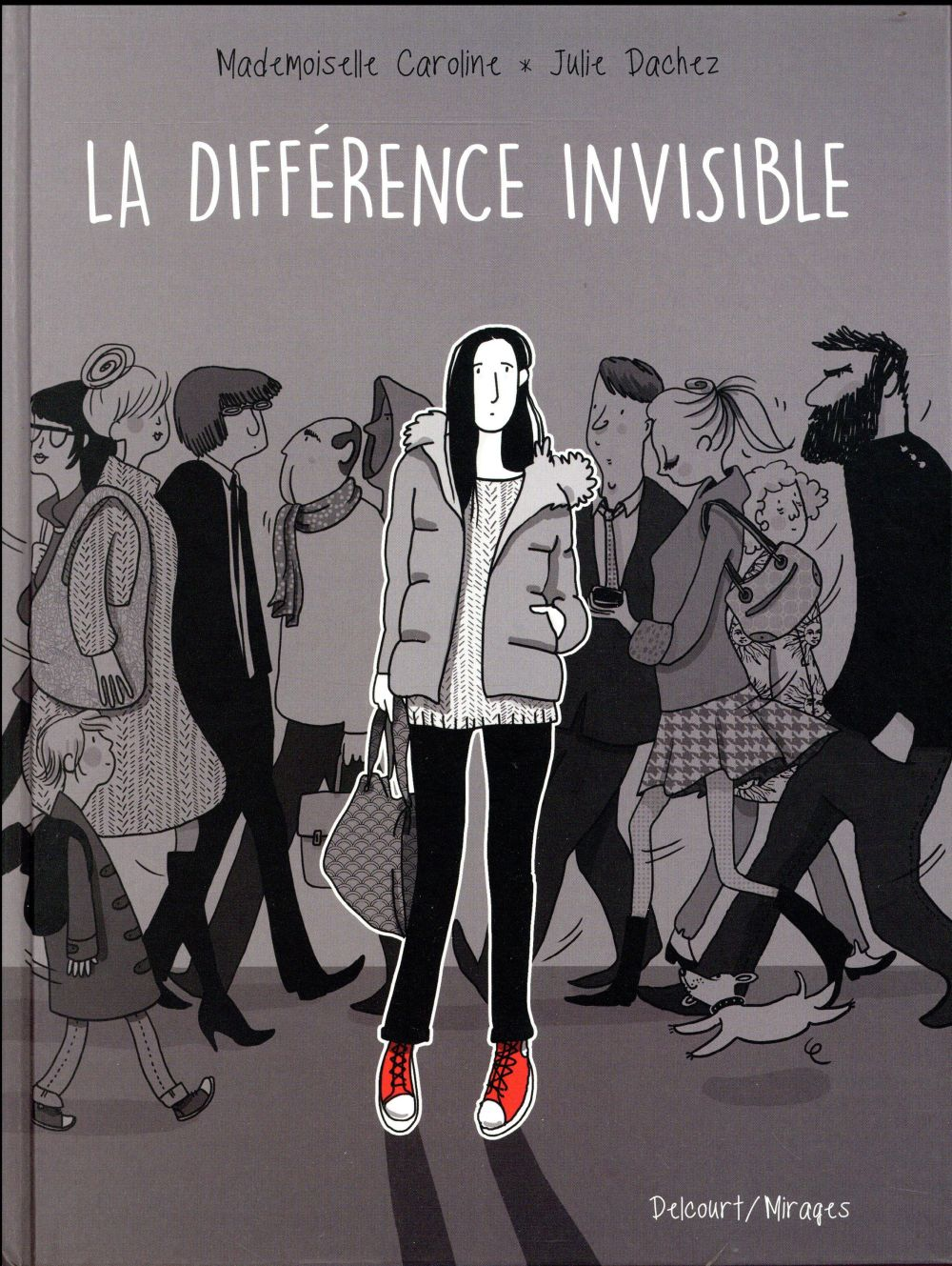 DIFFERENCE INVISIBLE DACHEZ JULIE DELCOURT