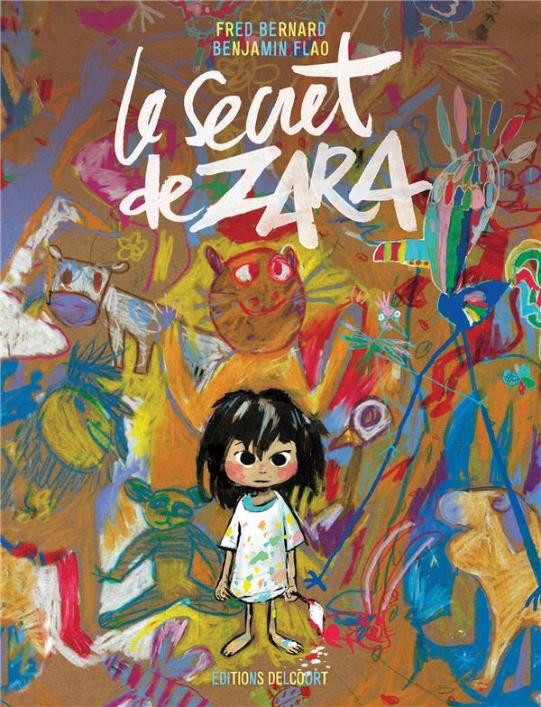 LE SECRET DE ZARA BERNARD/FLAO DELCOURT