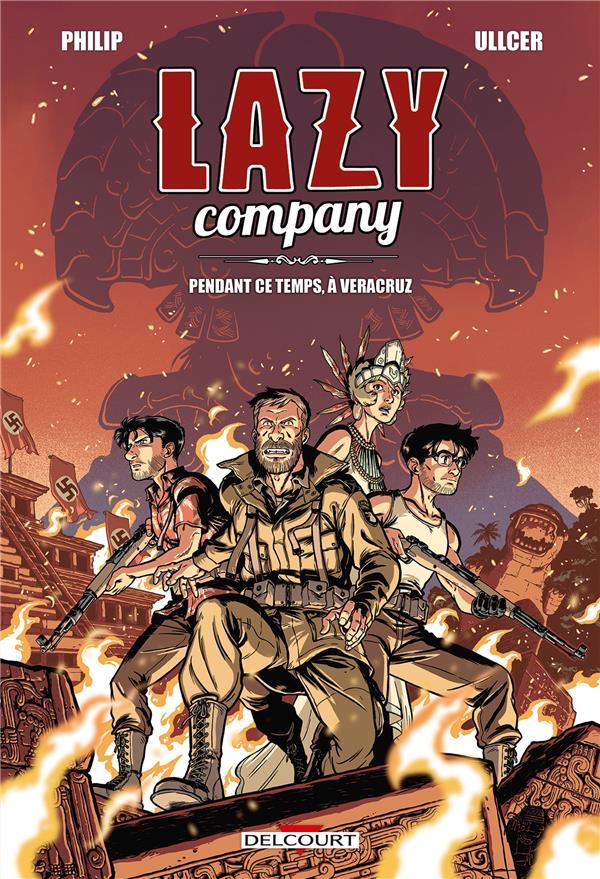 LAZY COMPANY - T02 - LAZY COMPANY 02. PENDANT CE TEMPS, A VERACRUZ...