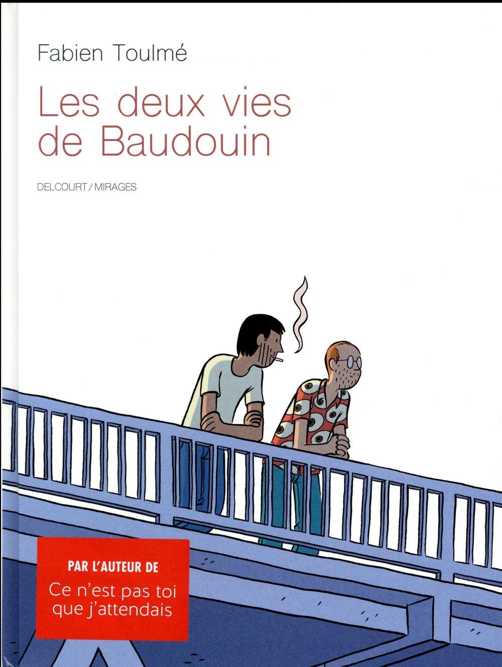 DEUX VIES DE BAUDOUIN