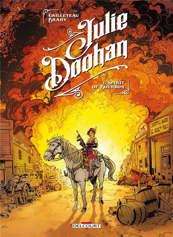 JULIE DOOHAN T.1     SPIRIT OF BOURBON