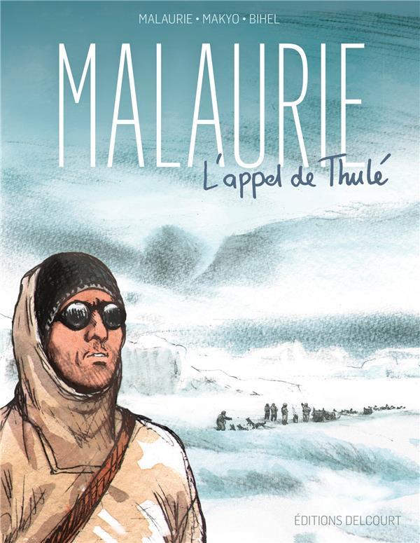 MALAURIE, L'APPEL DE THULE