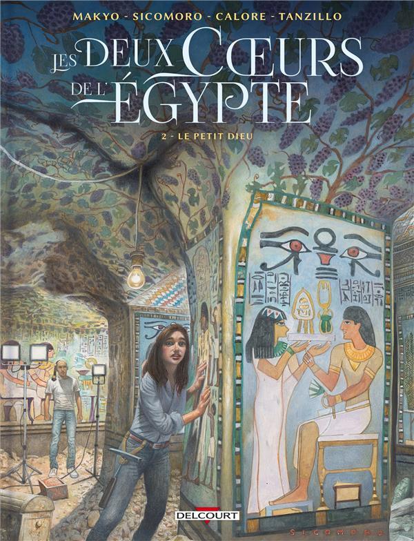 LES DEUX COEURS DE L'EGYPTE T.2  -  LE PETIT DIEU MAKYO/CALORE DELCOURT