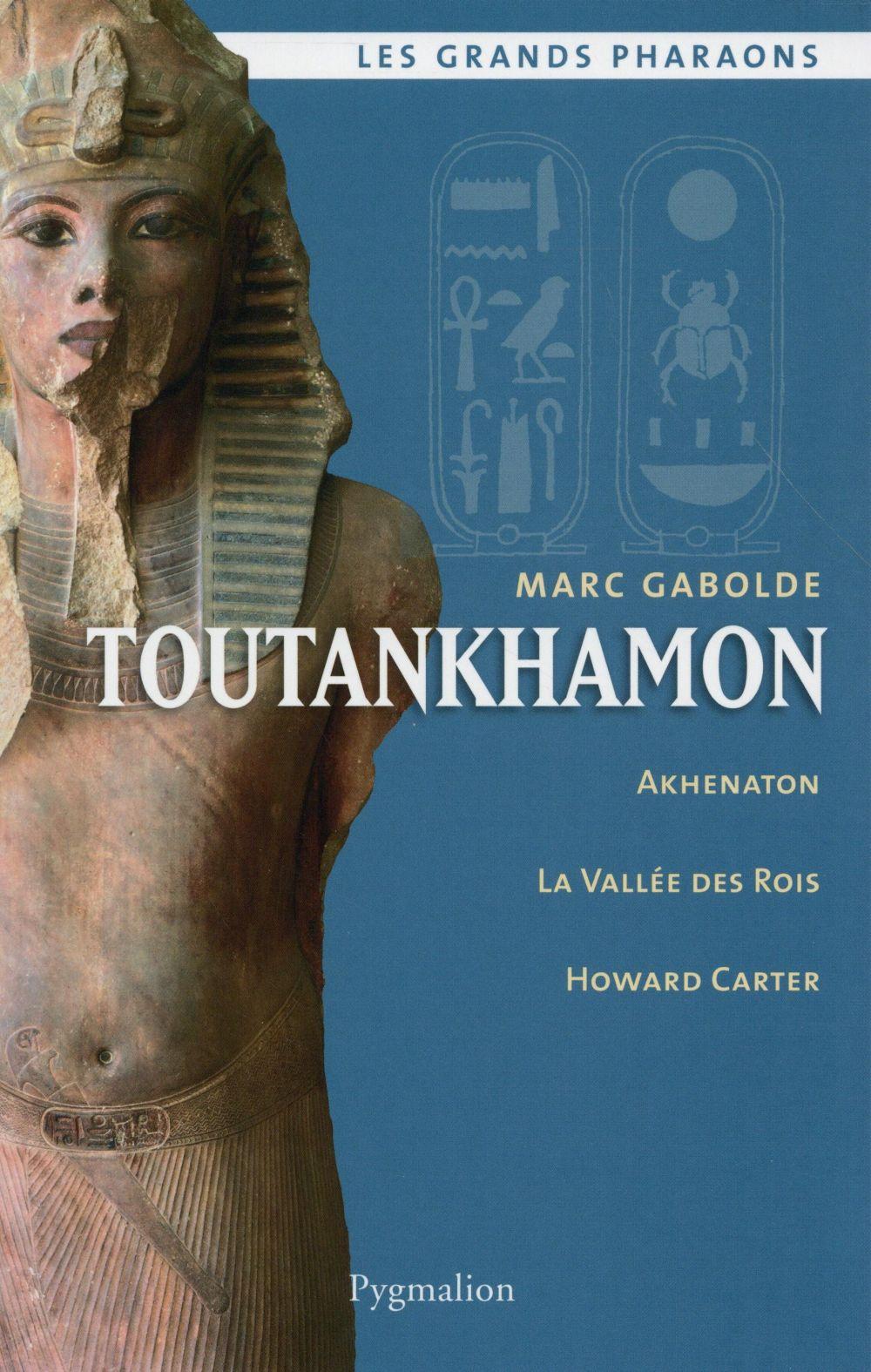 TOUTANKHAMON Gabolde Marc Pygmalion