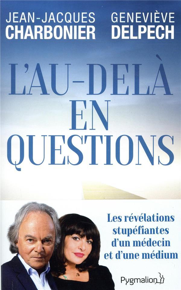 L-AU-DELA EN QUESTION DELPECH/CHARBONNIER PYGMALION