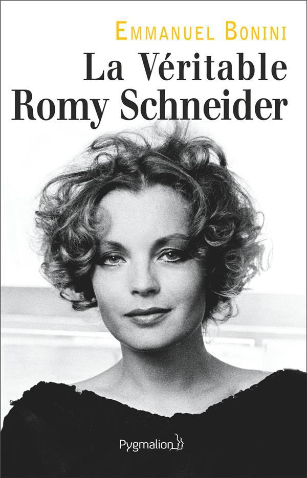 LA VERITABLE ROMY SCHNEIDER