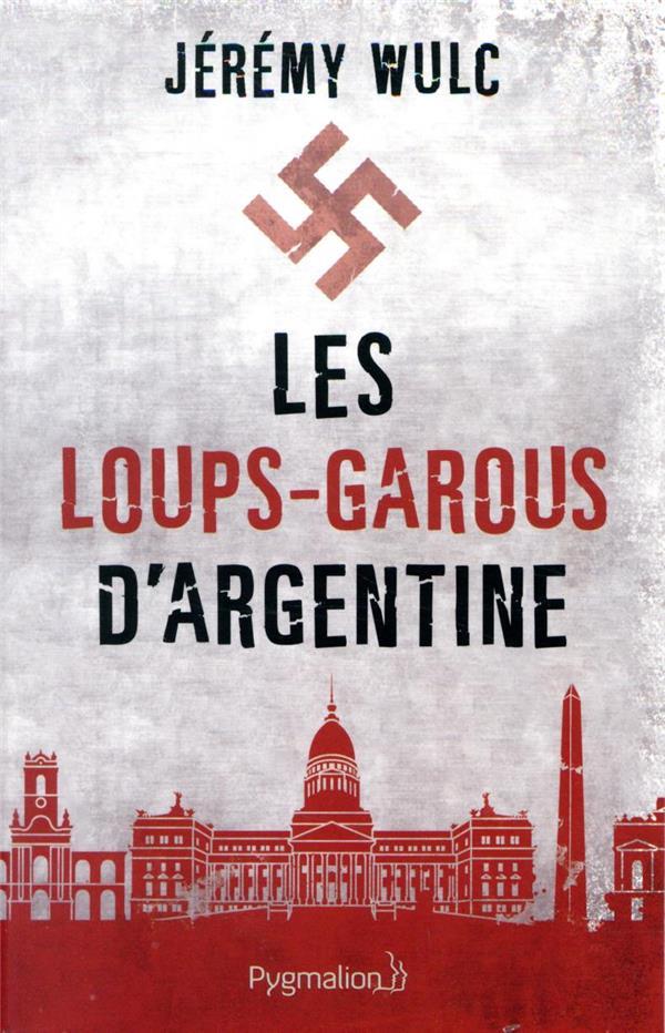 LES LOUPS-GAROUS D'ARGENTINE