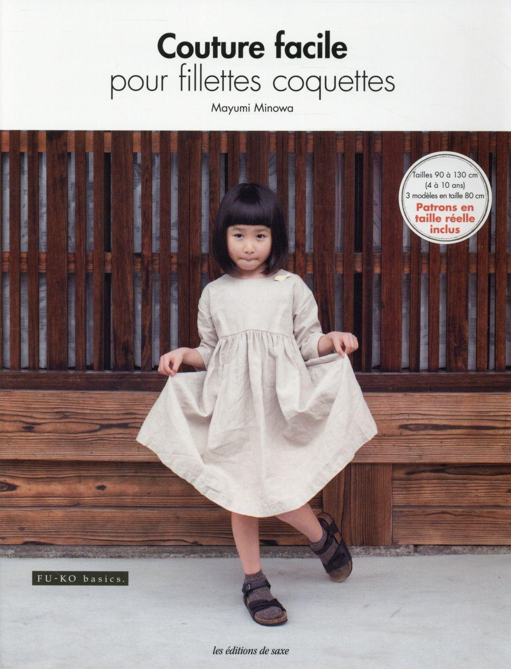 Minowa Mayumi - COUTURE FACILE POUR FILLETTES COQUETTES