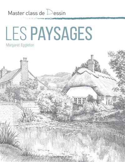 LES PAYSAGES EGGLETON, MARGARET DE SAXE