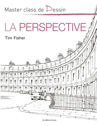 LA PERSPECTIVE FISCHER, TIM DE SAXE