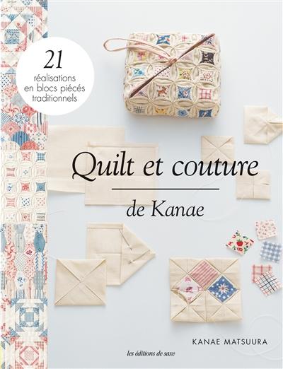QUILTS & COUTURE DE KANAE  DE SAXE
