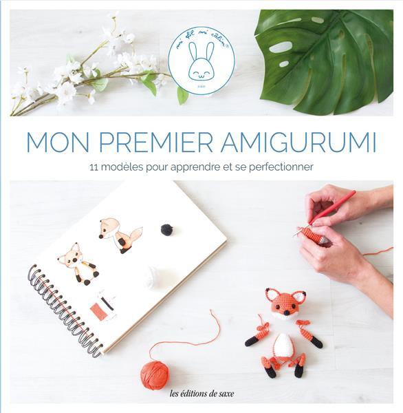 MON PREMIER AMIGURUMI  -  11 MODELES AU CROCHET POUR APPRENDRE ET SE PERFECTIONNER