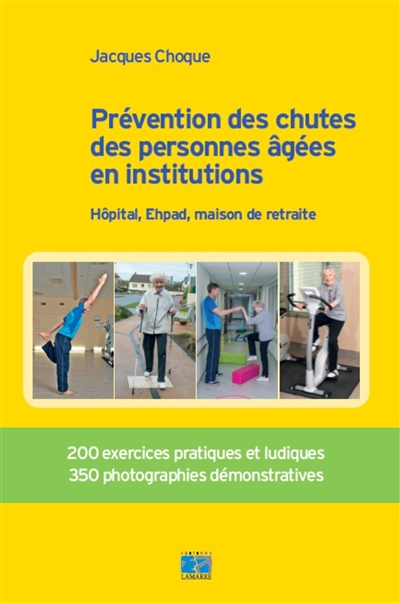 PREVENTION DES CHUTES DES PERSONNES AGEES EN INSTITUTION