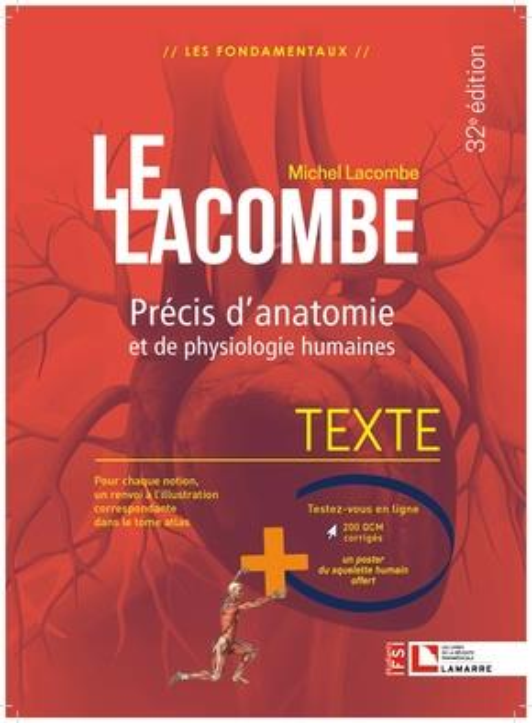 LACOMBE - PRECIS D-ANATOMIE ET DE PHYSIOLOGIE HUMAINES - TEXTE + ATLAS - LA REFERENCE INCONTOURNABLE