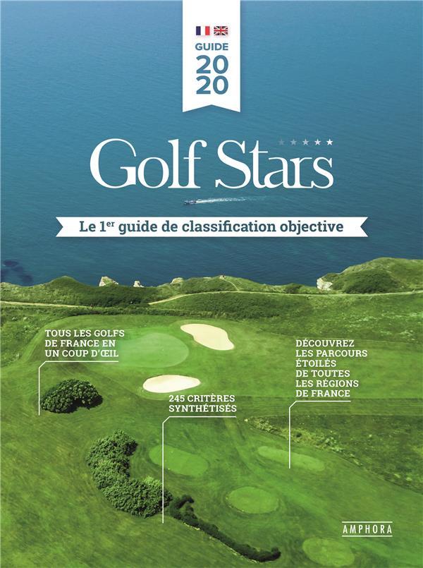GOLF STARS  -  LE 1ER GUIDE DE CLASSIFICATION OBJECTIVE
